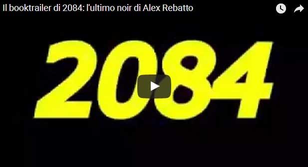 Il booktrailer di 2084-Qualcosa in cui credere