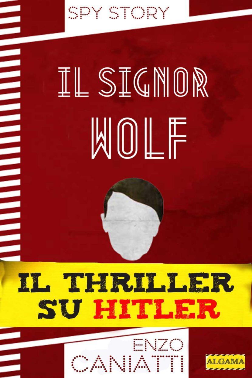 Il signor Wolf: il formidabile thriller su Hitler