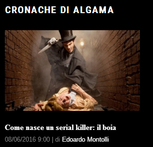 Cronache di Algama: come nasce un serial killer