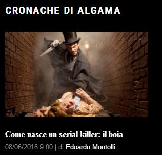 Cronache di Algama: come nasce un serial killer