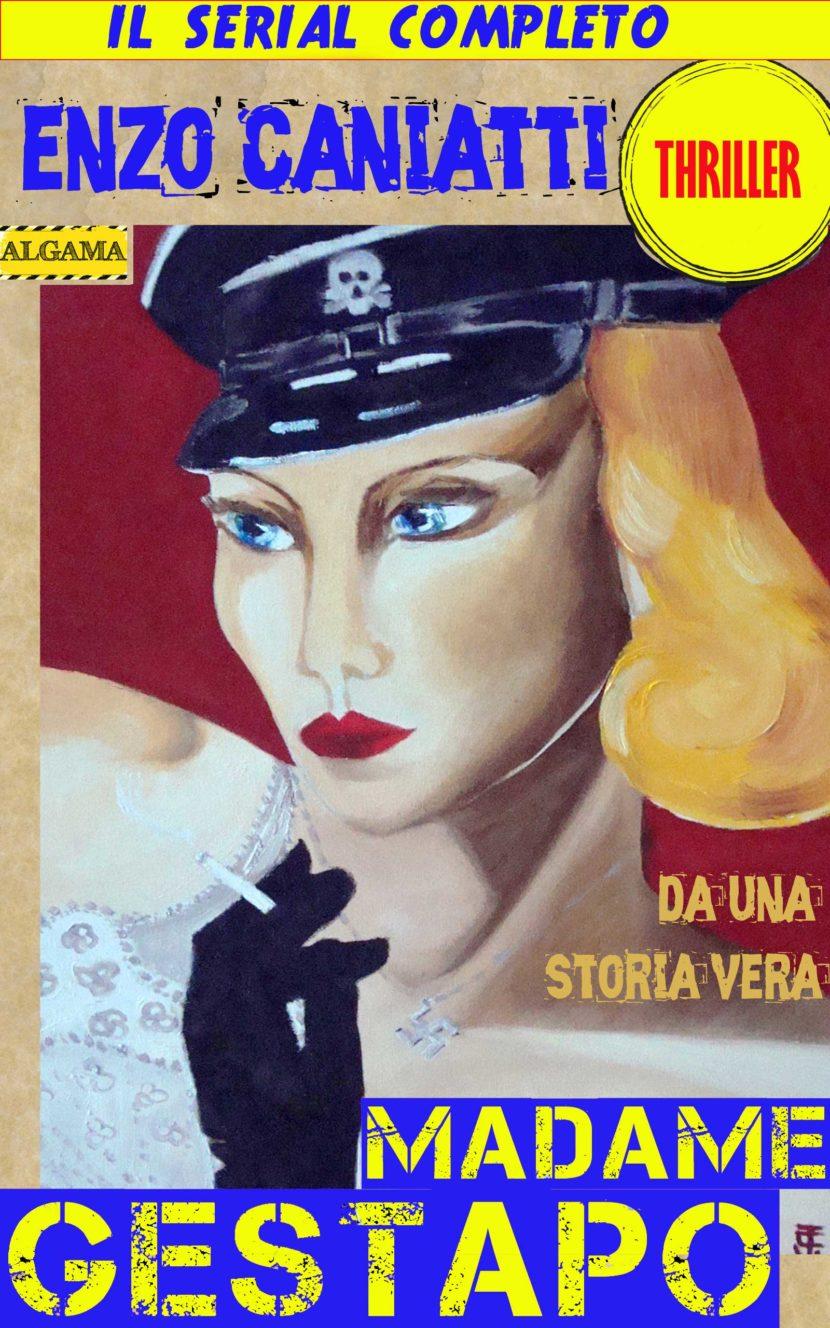 Madame Gestapo, il serial completo!