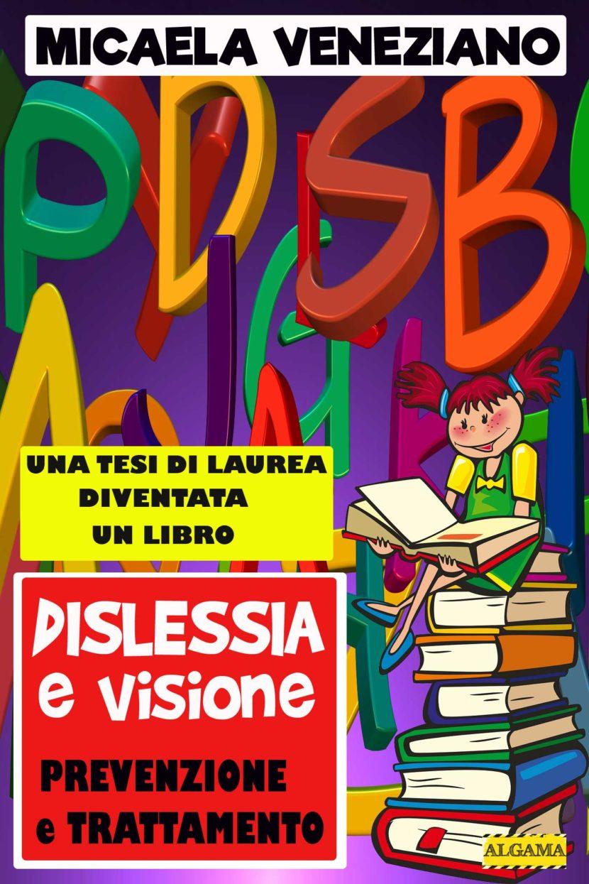 Dislessia e Visione – prevenzione e trattamento