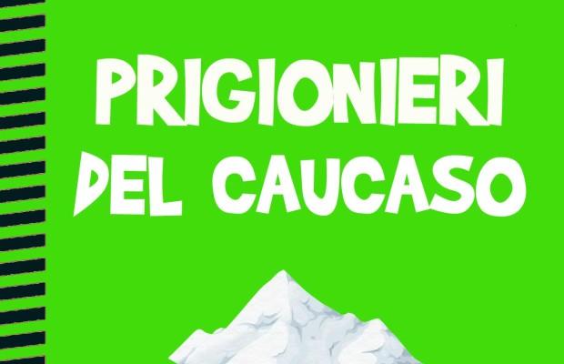 prigionieri-del-caucaso