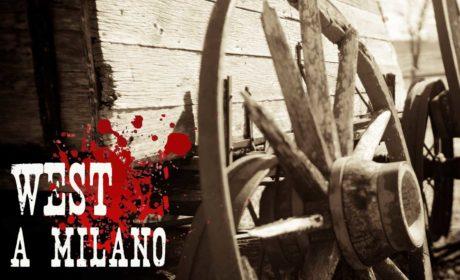 Assalto alla diligenza: West a Milano!