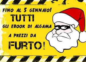 Dal 23 dicembre al 5 gennaio, gli ebook di Algama scontati fino al 60%