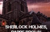 Sherlock Holmes, Padre Brown e l'ombra di Dracula