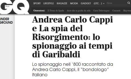 Su GQ Andrea Carlo Cappi e La Spia del Risorgimento