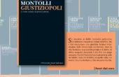 Giustiziopoli, il libro inchiesta di Edoardo Montolli, in allegato a Il Giornale