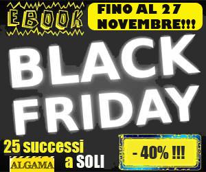 Black Friday, le PAZZESCHE offerte di Algama fino al 27 novembre!