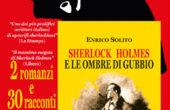 In edicola e in ebook Sherlock Holmes di Enrico Solito, un anno di avventure!