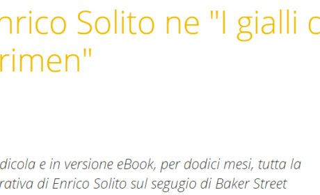 Sherlock Magazine sui romanzi di Enrico Solito e sull'Enciclopedia di Sherlock Holmes