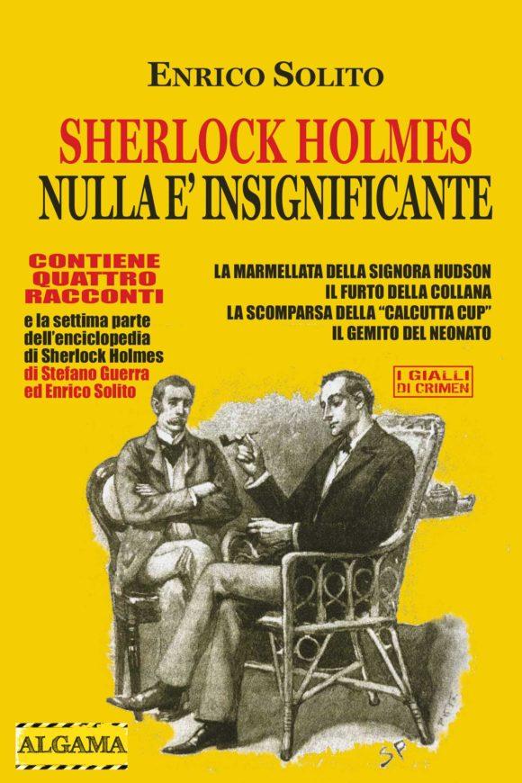 Sherlock Holmes nulla è insignificante