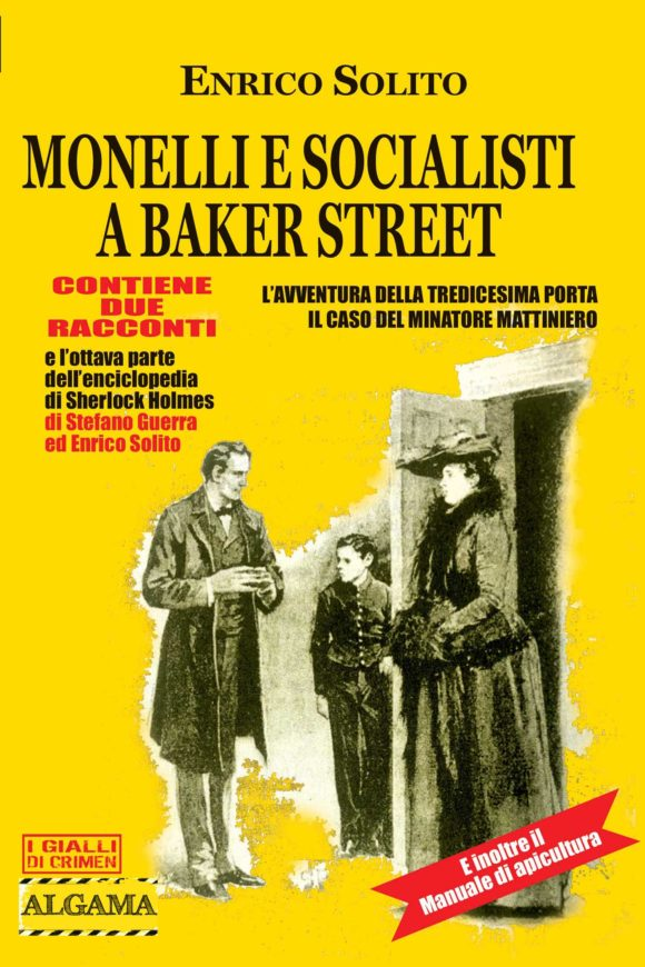 Sherlock Holmes, monelli e socialisti a Baker Street