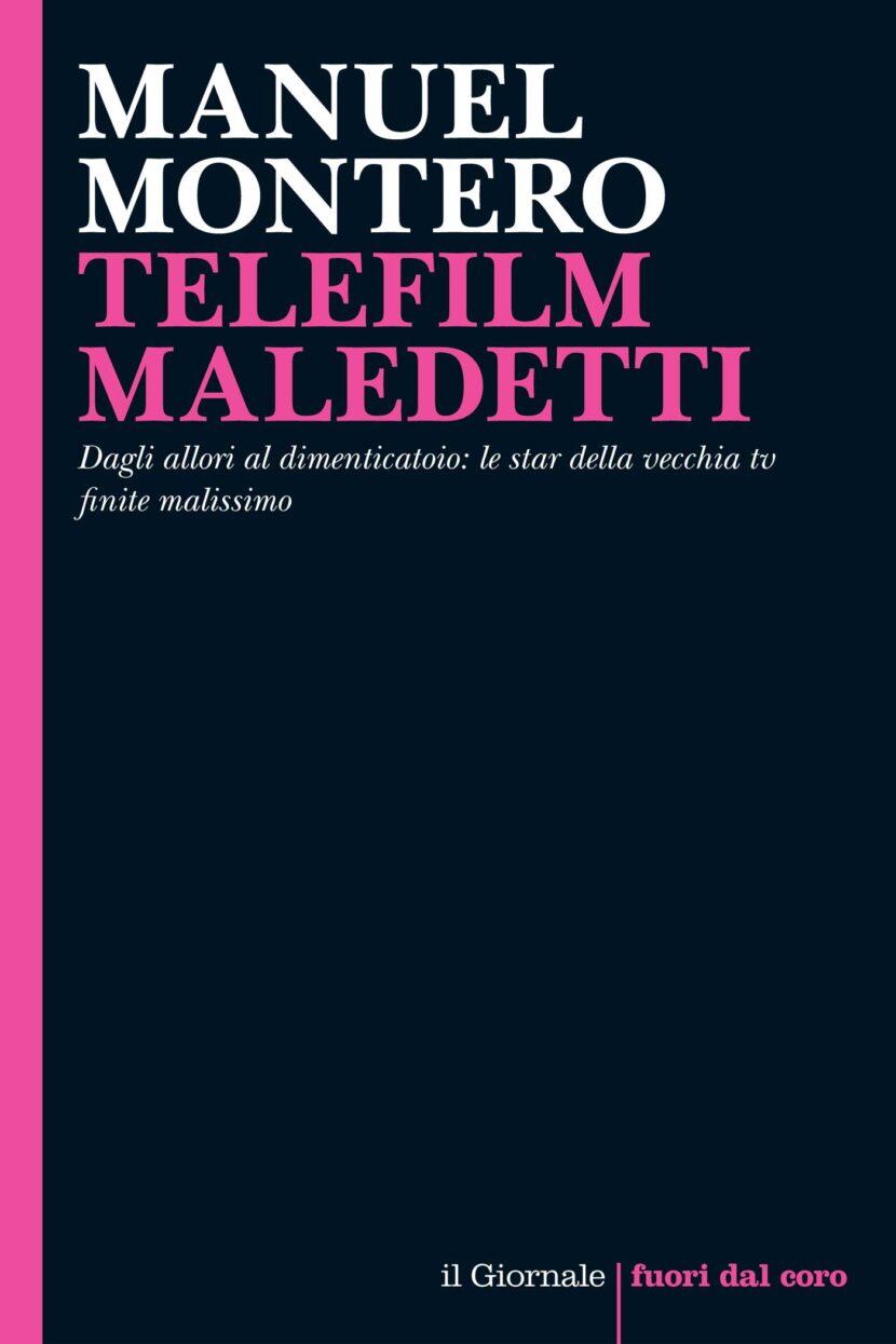 TELEFILM MALEDETTI