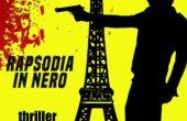 Rapsodia in nero, l'ultimo thriller di Marcello Ghiringhelli