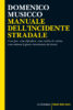 MANUALE DELL'INCIDENTE STRADALE