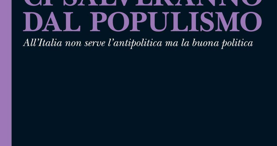 Perché le élite ci salveranno dal populismo