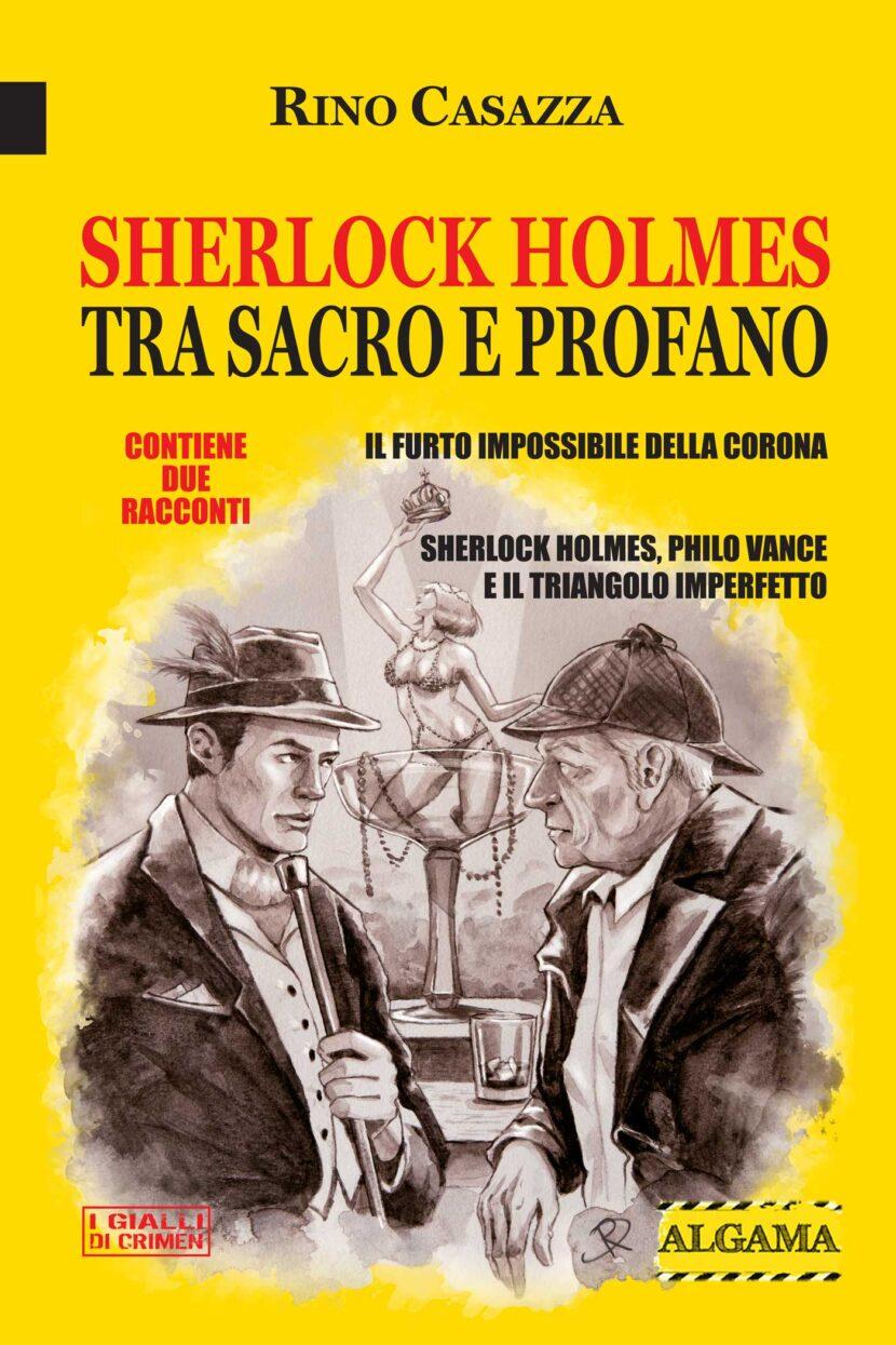 Sherlock Holmes tra sacro e profano