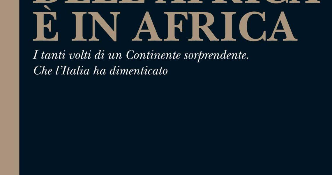IL FUTURO DELL'AFRICA È IN AFRICA