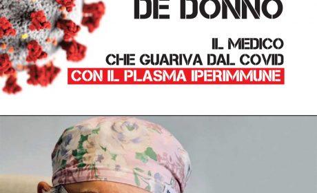 Giuseppe De Donno – Il medico che guariva dal Covid con il plasma iperimmune
